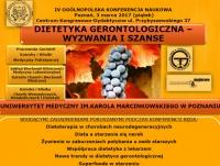 """IV Ogólnopolska Konferencja Naukowa """"Dietetyka Gerontologiczna - Wyzwania I Szanse"""""""