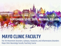 The 7th Movement Disorders, Epilepsy, Headache, and Inflammatory Disorders Mayo Clinic Neurology Faculty Teaching Course