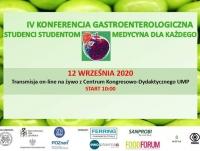 """IV Konferencja Gastroenterologiczna """"Studenci Studentom - Medycyna Dla Każdego"""""""